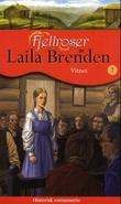 """""""Vitnet"""" av Laila Brenden"""