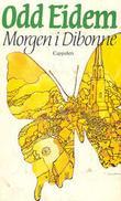 """""""Morgen i Dibonne - et landsbybilde"""" av Odd Eidem"""