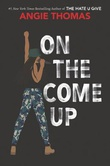 """On the Come Up"" av Angie Thomas"