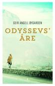 """Odyssevs' åre"" av Geir Angell Øygarden"