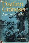 """Anna i ødemarka"" av Dagfinn Grønoset"