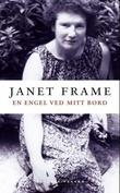 """""""En engel ved mitt bord - en selvbiografi"""" av Janet Frame"""