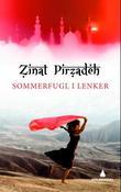 """""""Sommerfugl i lenker"""" av Zinat Pirzadeh"""
