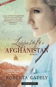 """""""Leppestift i Afghanistan"""" av Roberta Gately"""