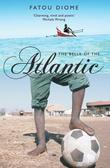 """""""The Belly of the Atlantic"""" av Fatou Diome"""