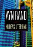 """""""Kildens utspring"""" av Ayn Rand"""