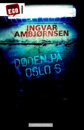 """""""Døden på Oslo S"""" av Ingvar Ambjørnsen"""