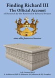 """""""Finding Richard III - The Official Account of Research by the Retrieval and Reburial Project"""" av Annette Carson"""