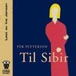 """""""Til Sibir"""" av Per Petterson"""