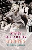 """""""Gruppen"""" av Mary McCarthy"""