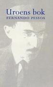 """""""Uroens bok - av Bernardo Soares"""" av Fernando Pessoa"""