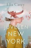 """Juvelen av New York"" av Ella Carey"