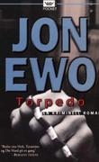 """Torpedo - kriminell roman"" av Jon Ewo"