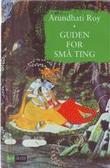 """""""Guden for små ting"""" av Arundhati Roy"""