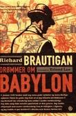 """Drømmer om Babylon"" av Richard Brautigan"