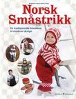 """""""Norsk småstrikk fra tradisjonsrike klassikere til moderne design"""" av Karen Marie Vinje"""