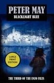 """Blacklight Blue - (The Enzo Files #3)"" av Peter May"