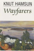 """""""Wayfarers"""" av Knut Hamsun"""