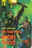 """""""På flukt fra Robin Hood"""" av John O. Ericsson"""