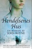 """""""Hendelsenes  hus"""" av John Boyne"""