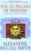 """The 2 1/2 pillars of wisdom - the von Igelfeld trilogy"" av Alexander McCall Smith"