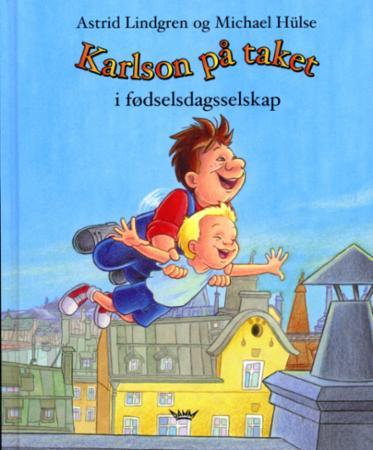 """""""Karlson på taket i fødselsdagsselskap"""" av Astrid Lindgren"""