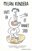 """""""Livet er et annet sted"""" av Milan Kundera"""