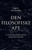 """""""Den filosofiske ape et essay om Henrik Ibsens Kejser og Galilæer"""" av Inge S. Kristiansen"""