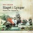 """""""Slaget i Lyngør 1812 - Najadens tokt i historisk lys"""" av Knut Heidem"""