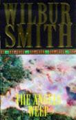 """""""The angels weep"""" av Wilbur Smith"""