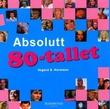 """Absolutt 80-tallet"" av Vegard B. Normann"