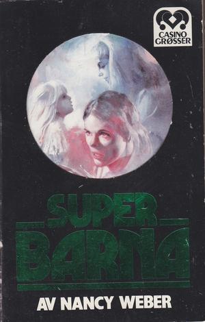 """""""Superbarna"""" av Nancy Weber"""