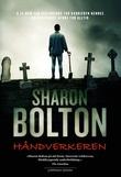 """""""Håndverkeren"""" av Sharon Bolton"""