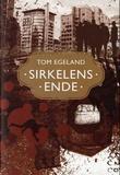 """""""Sirkelens ende"""" av Tom Egeland"""
