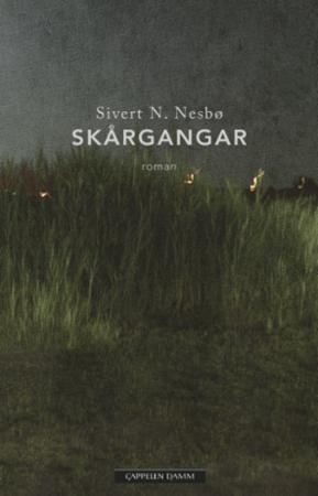 """""""Skårgangar"""" av Sivert N. Nesbø"""