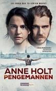 """""""Pengemannen"""" av Anne Holt"""