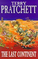 """The last continent - a Discworld novel"" av Terry Pratchett"