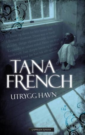 """Utrygg havn"" av Tana French"