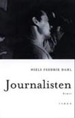 """Journalisten - roman"" av Niels Fredrik Dahl"