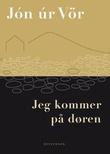 """""""Jeg kommer på døren - dikt"""" av Jón úr Vör"""