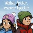 """""""Kalde føtter, varme hjerter"""" av Bjørn Arild Ersland"""