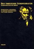 """Den trøstende Schopenhauer Schopenhauer om døden"" av Arthur Schopenhauer"
