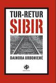 """Tur-retur Sibir"" av Dainora Urboniene"