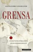 """""""Grensa flyktningstraumen over Middelhavet"""" av Alessandro Leogrande"""
