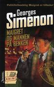 """""""Maigret og mannen på benken"""" av Georges Simenon"""