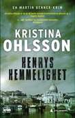 """""""Henrys hemmelighet"""" av Kristina Ohlsson"""