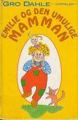 """""""Emilie og den umulige mamman"""" av Gro Dahle"""
