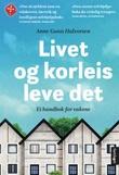 """""""Livet og korleis leve det ei handbok for vaksne"""" av Anne Gunn Halvorsen"""