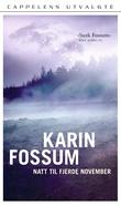 """""""Natt til fjerde november - roman"""" av Karin Fossum"""
