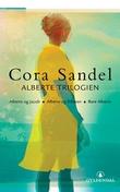 """Alberte-trilogien"" av Cora Sandel"